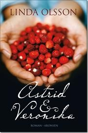 Astrid & Veronika af Linda Olsson, ISBN 9788799448937