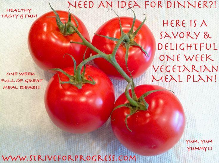 MEAL PLAN: VEGETARIAN DELIGHT! One week full of delishous vegitarian meals. Click the image above to find some inspiration for your next meatless meal! http://www.striveforprogress.com/meal-plan-vegetarian-delight/