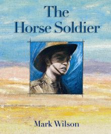 The Horse Soldier - Mark Wilson