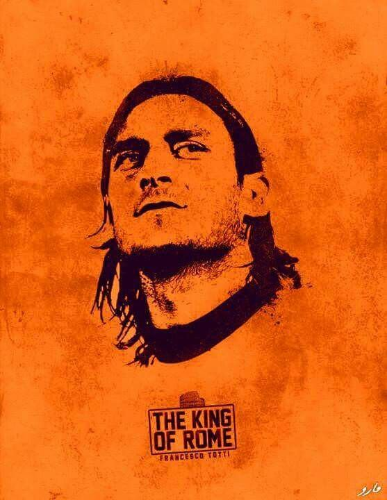 Totti - the king of rome