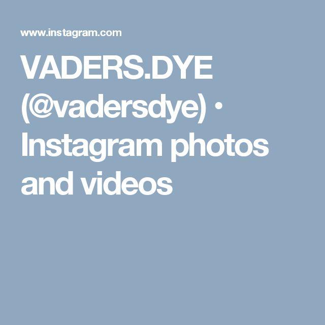 VADERS.DYE (@vadersdye) • Instagram photos and videos