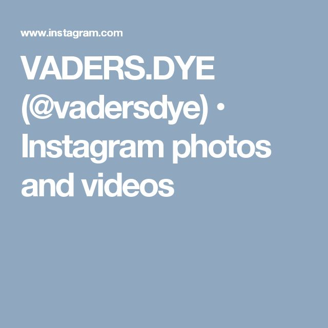 VADERS.DYE (@vadersdye) • Instagram photos and videos