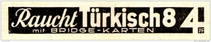 Original-Werbung/ Anzeige 1936 - RAUCHT TÜRKISCH 8 MIT BRIDGE-KARTEN / CIGARETTEN - ca. 60 x 10 mm