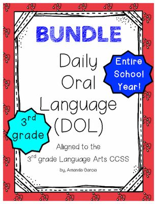 Daily Oral Language (DOL) BUNDLE: Aligned to 3rd Grade CCSS from Amanda Garcia on TeachersNotebook.com (451 pages)