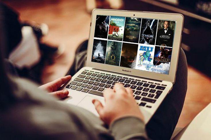 Come fare per vedere film e serie tv gratis su internet? Ecco un elenco aggiornato con i migliori siti streaming del 2017