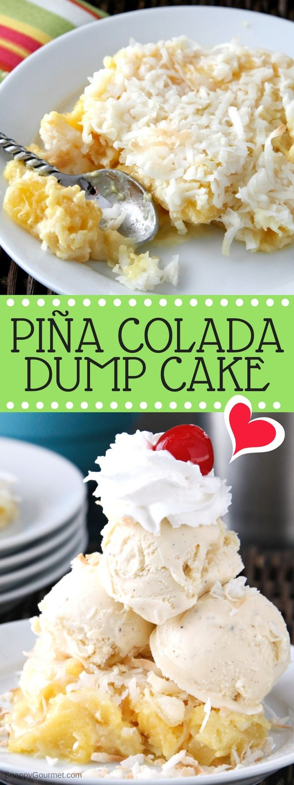 PIÑA COLADA DUMP CAKE - an easy pineapple coconut cake with cake mix, pineapple, coconut, and rum! SnappyGourmet.com #Cake #Dessert #pinacolada #Pineapple #coconut #rum #SnappyGourmet