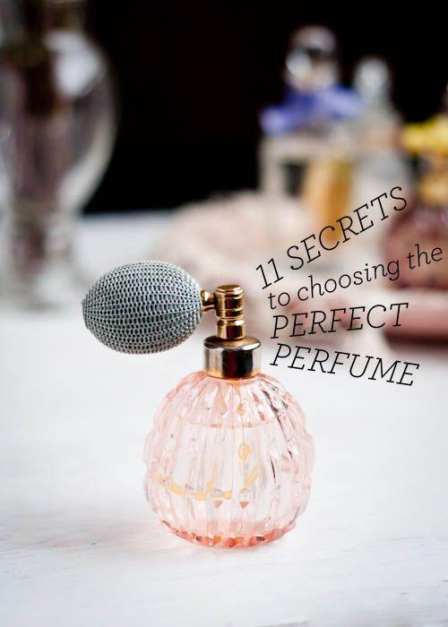 11 Secrets to Choosing the Perfect Perfume
