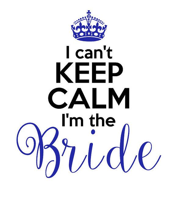 I can't Keep Calm I'm the Bride t-shirt Custom made by thewordyowl