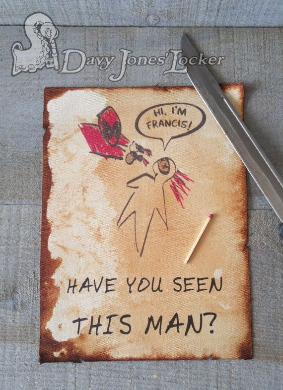 FREE SHIPPING - Have you seen this man - Parchment paper - Deadpool