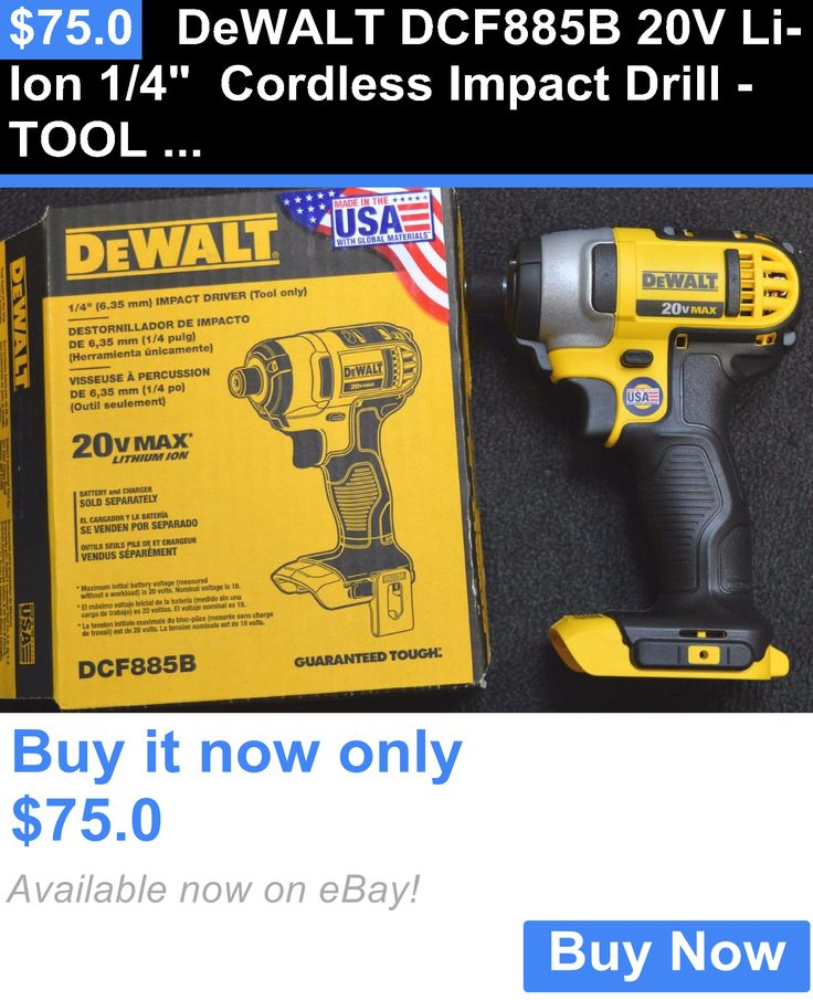 tools: Dewalt Dcf885b 20V Li-Ion 1/4 Cordless Impact Drill -Tool Only- New BUY IT NOW ONLY: $75.0