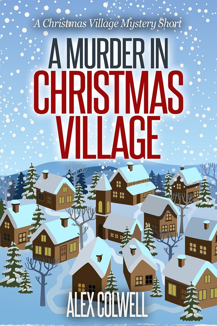 A Murder In Christmas Village (christmas Village Mysteries Book  0):amazon:kindle