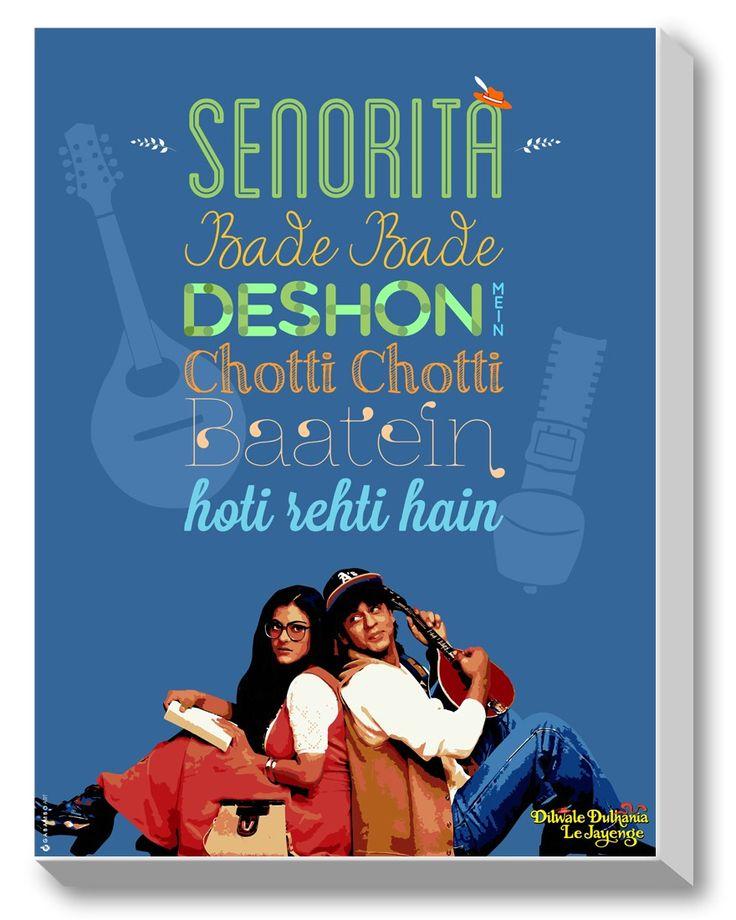 #GABAMBO. Senorita, Bade Bade desho mein chotti chotti batein hoti rehti hain. Canvas Art from DDLJ with certificate of Authenticity from Yash Raj Films.  #Bollywood #DDLJ  Available at www.gabambo.com