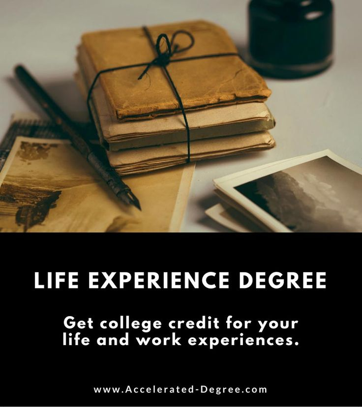 Life Experience Degree – Accredited Colleges Offering College Credit for Life Experience http://www.accelerated-degree.com/life-experience-degree/?utm_content=buffere7fba&utm_medium=social&utm_source=pinterest.com&utm_campaign=buffer