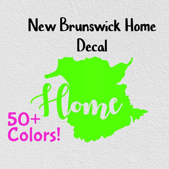 New Brunswick Home Province Home Decal Car Decal #papergoods