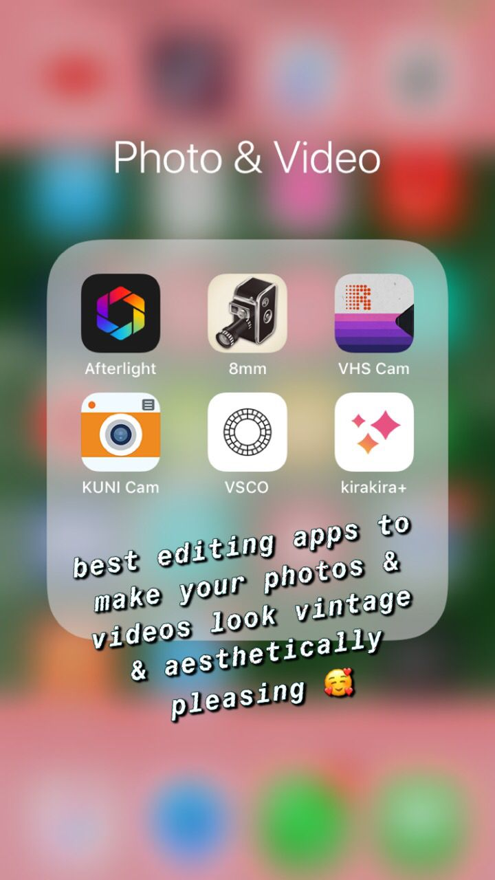 vintage photo editing apps afterlight / 8mm / vhs cam / kuni