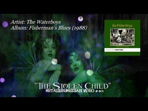 The Waterboys - The Stolen Child (1988) (Remaster) [720p HD]