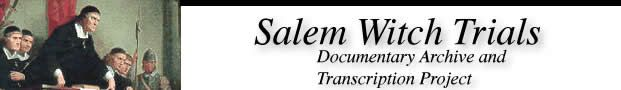 Salem Witch Trials Documentary Archive at the University of Virginia