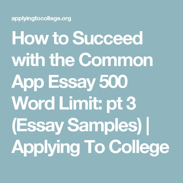 the best word essay ideas english writing  how to succeed the common app essay 500 word limit pt 3 essay