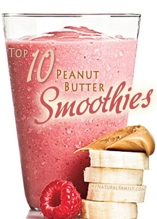 10 Healthy Peanut Butter Smoothie Recipes ... love pb, add chocolate and I'm all over it!