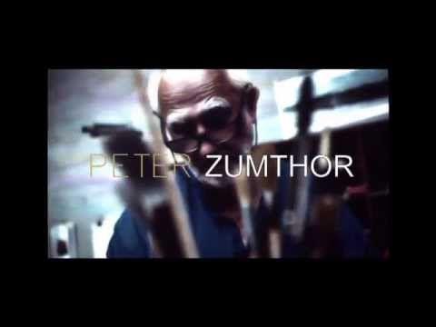 PETER ZUMTHOR - PRITZKER 2009