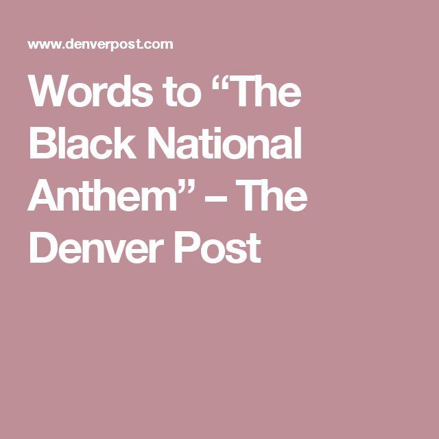 "Words to ""The Black National Anthem"" – The Denver Post"