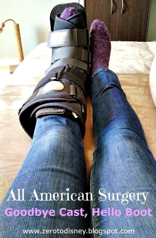 Zero to Disney: All American Surgery Recovery - Goodbye Cast, Hello Boot