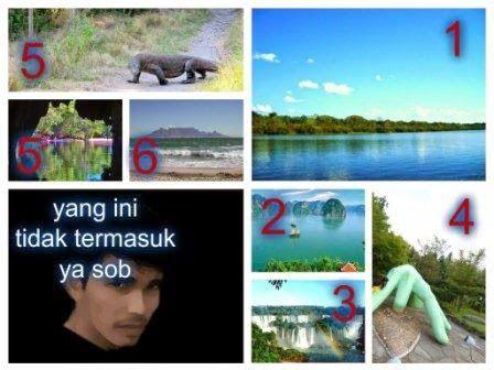7 Keajaiban Alam Dunia (New 7 Wonders of Nature)   Paja Tapuih