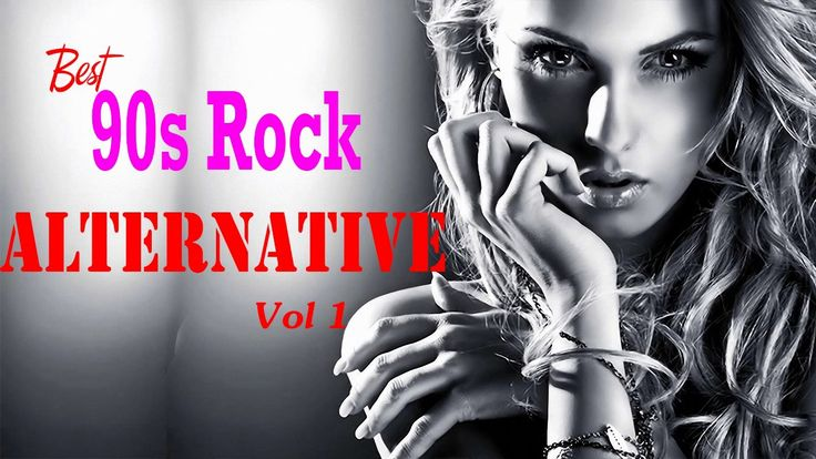 Best 90s Alternative Rock Songs Vol 1 - Top 90s Alternative Rock Music -...
