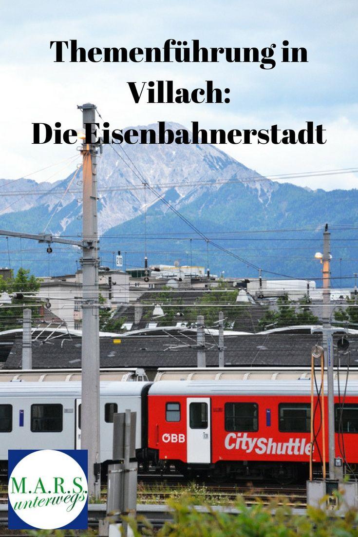 Themenführung in Villach: Die Eisenbahnerstadt