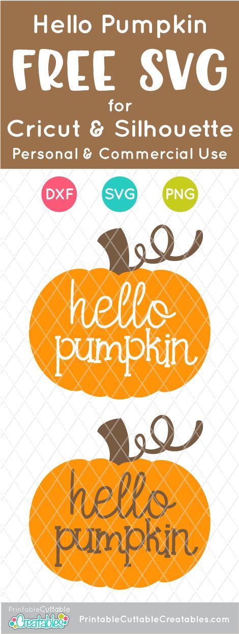 Download Hello Pumpkin FREE SVG FIle & Clipart for Cricut ...