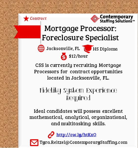 CSS is #hiring Mortgage Processors in Jacksonville, FL l $12/hr l Email resume to Tyra.Reitzel@ContemporaryStaffing.com