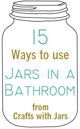 Crafts with Jars: Jars in Bathrooms