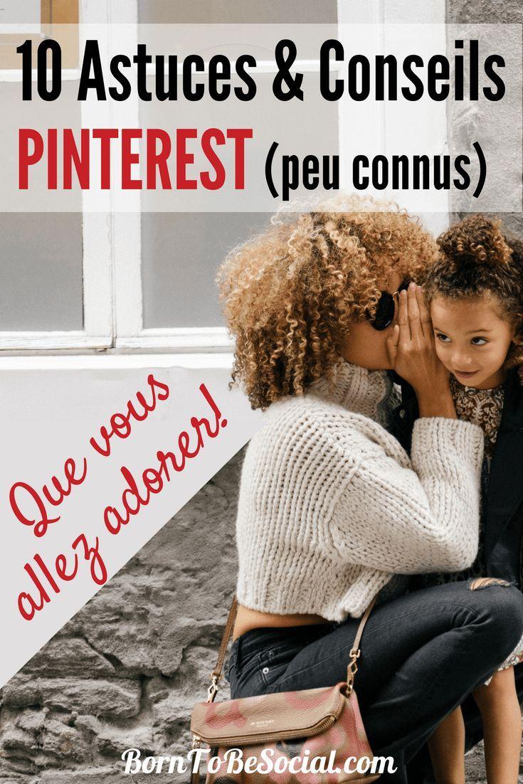 """10 CONSEILS & ASTUCES PINTEREST PEU CONNUS QUE VOUS ALLEZ ADORER ! Voici quelques-unes de mes """"tips"""" préférés que vous pourrez utiliser pour votre marketing sur Pinterest. Je parie qu'il y en a une ou deux que vous n'ayez pas encore vu.   via @BornToBeSocial #ExpertPinterest #PinterestForBusiness #PinterestMarketingTips #PinterestExpert"""