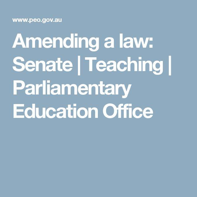 Amending a law: Senate   Teaching   Parliamentary Education Office