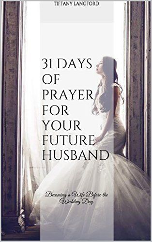 This is a downloadable PDF digital copy of 31 Days of Prayer for your Future Husband: Becoming a Wife Before the Wedding Day. A donation is not required, but greatly appreciated. If you would like to donate an amount other than the options listed below, click here to do so.