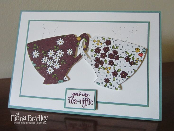 You are Tea-Riffic - A Nice Cuppa - Cups and Kettles - Stampin Up - Crazy Crafters and Pootlers Blog Hop - Just Spiffing by Fiona Bradley