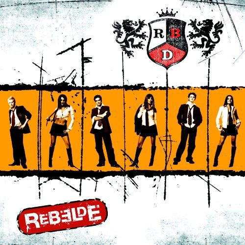 """R.B.D. """"Rebelde"""" OUI MY CHILDHOOD"""