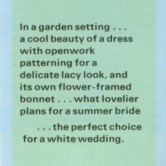 Text from a vintage seventies wedding pattern... lots of patterns to try!