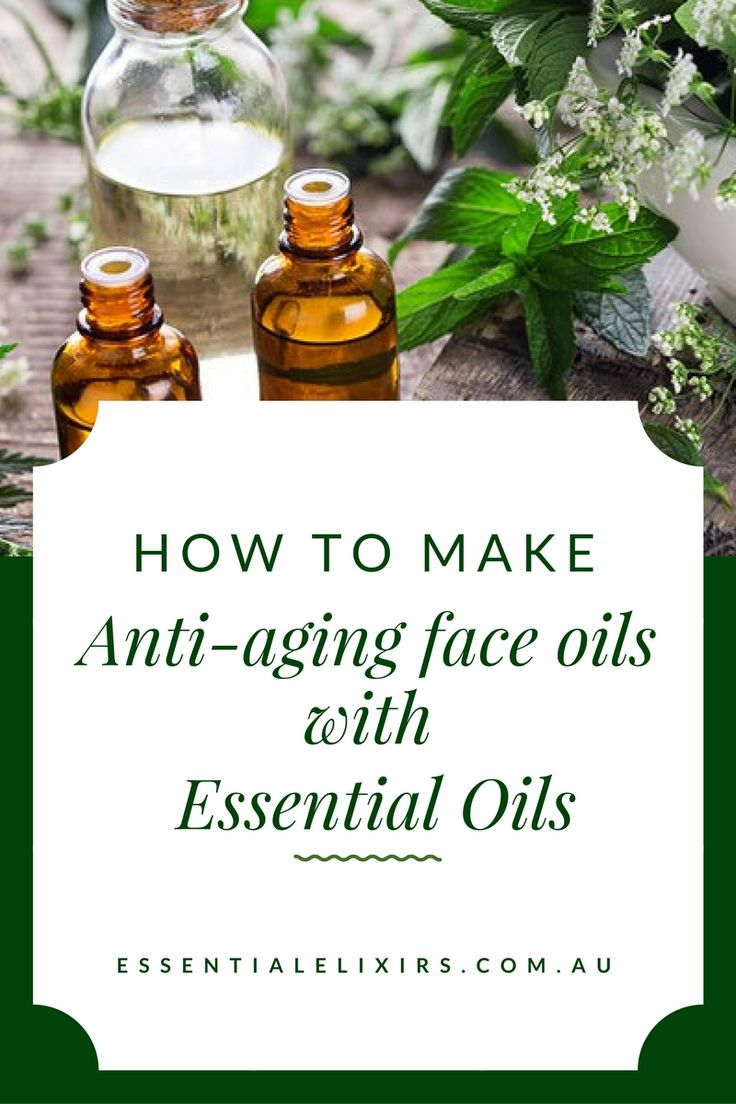How to make anti-aging face oils