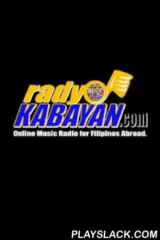 Radyo KBYN  Android App - playslack.com , This is the Radyo Kabayan Official Android App. Radyo Kabayan (KBYN) is a 24/7 International Music Online Radio primarily catering entertainment thru music to the Filipino Communities abroad especially the Overseas Filipino Workers (OFW) and foreign friends world wide. Aside from the music, Radyo Kabayan broadcasts issues on Filipino community, social justice, articles and news on and about the Philippines.