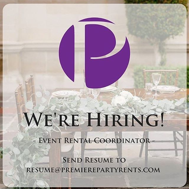 We are looking to add an Event Rentals Coordinator to our team! If you have a passion for the Event Industry and strong communication skills please send your resume to resume@premierepartyrents.com!