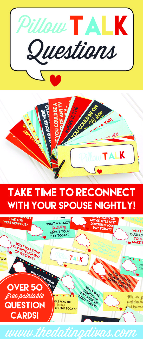 Reconnect with your spouse each night with these fun PILLOW TALK questions. Over 50 free printable question cards included! www.TheDatingDivas.com