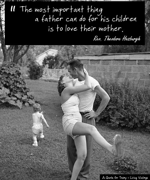 A Quote for Today :: Father's Day - Living Vintage