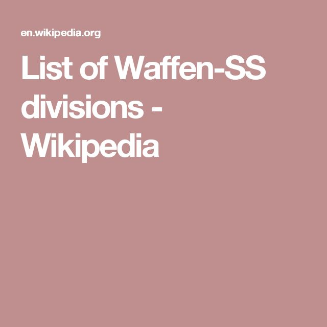 List of Waffen-SS divisions - Wikipedia