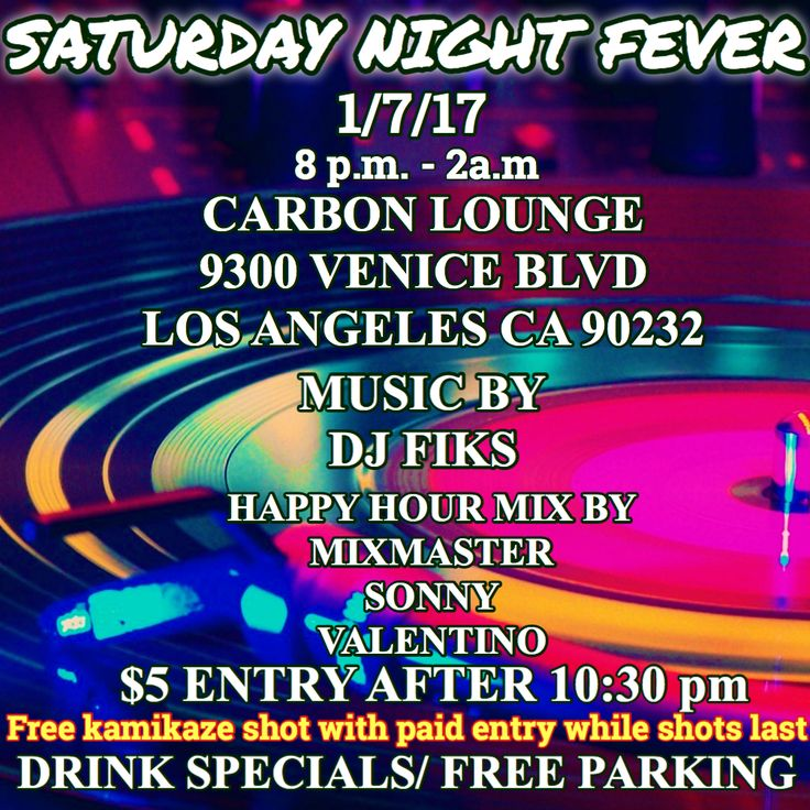 #TONIGHT #SATURDAYNIGHTFEVER @CARBONLOUNGE 9300 VENICE BLVD LOS ANGELES CA 90232 FREE PARKING $5 ENTRY AFTER 10:30p.m #MUSICBY  @djfiks_one  HAPPY HOUR MIX BY  @mixmaster_sonny_valentino Free kamikaze shot with paid entry while shots last #HIPHOP  #RAP  #TRAP #TURNTUP #CALILIFE #USC #UCLA #LBSU #HP #NIGHTLIFE #POWER106 #HAPPYHOURPARTYS #WORLDWIDE #LIT #DJ #SOCAL #CARBONLA #CARBONSATURDAYNIGHTS #LATINA #DUBAI #hsg