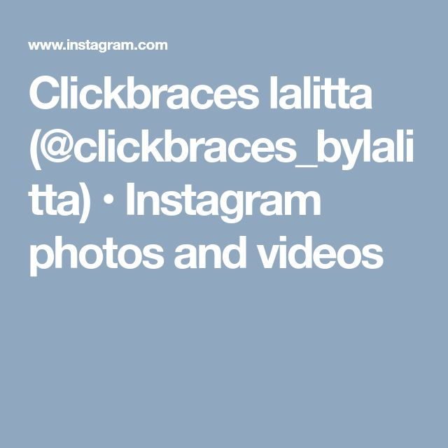 Clickbraces lalitta (@clickbraces_bylalitta) • Instagram photos and videos