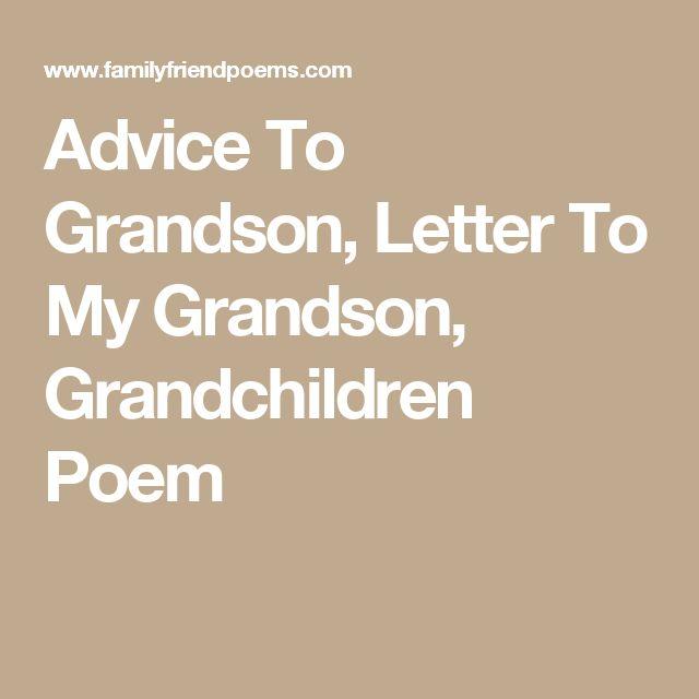Advice To Grandson Letter To My Grandson Grandchildren