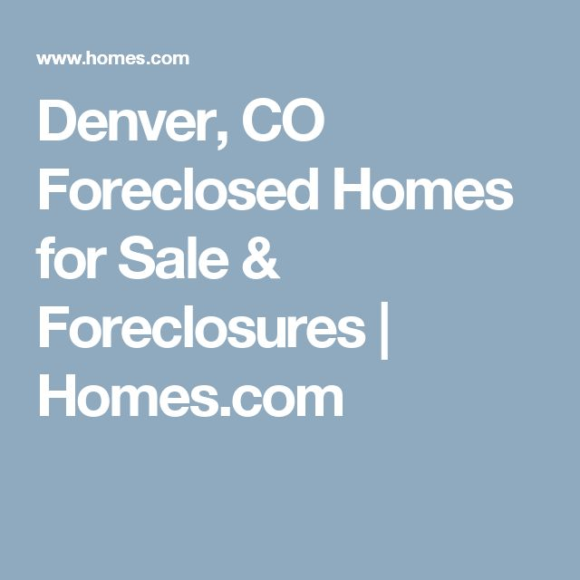 Denver, CO Foreclosed Homes for Sale & Foreclosures | Homes.com