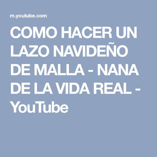 COMO HACER UN LAZO NAVIDEÑO DE MALLA - NANA DE LA VIDA REAL - YouTube