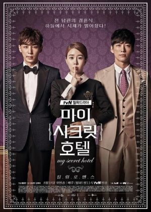 """My Secret Hotel - Really like this one.  Yoo In Na, Nam Gung Min & Jin Yi Han are great. Even though Jin Yi Han's character on """"Empress Ki"""" was not nice, I feel he redeemed himself in this one in my book."""